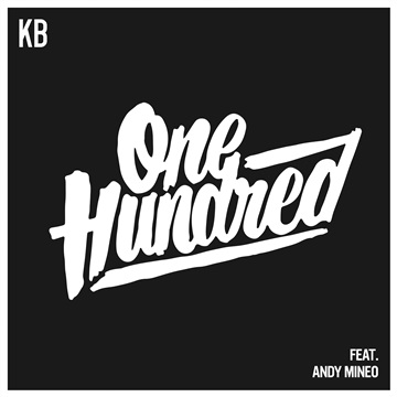 KB : KB 100 Feat. Andy Mineo