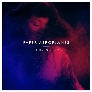 Souvenirs EP by Paper Aeroplanes