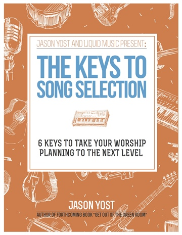 Jason Yost : The Keys To Song Selection