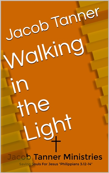 Walking in the Light (Sermon)