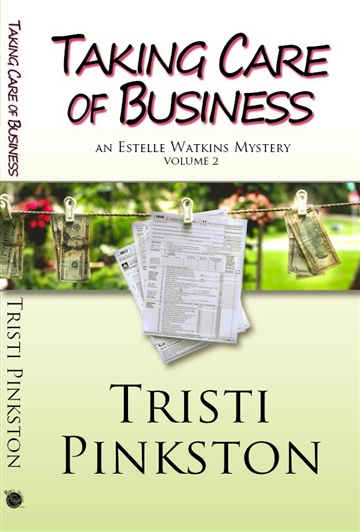 Taking Care of Business by Tristi Pinkston