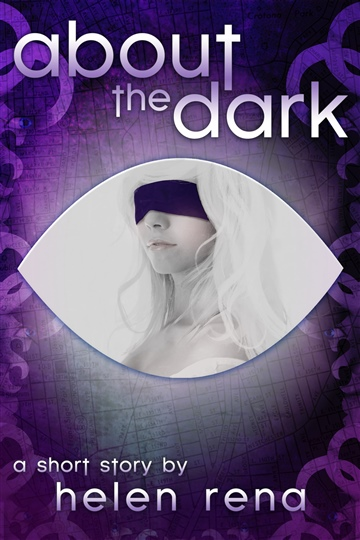 About the Dark