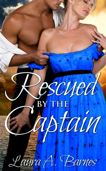 Laura A. Barnes : Rescued By the Captain