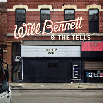 Tumblin' Down + Wichita by Will Bennett & The Tells