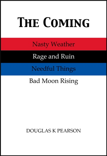 The Coming by Douglas K Pearson