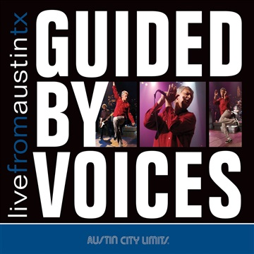 Live From Austin, TX by Guided By Voices