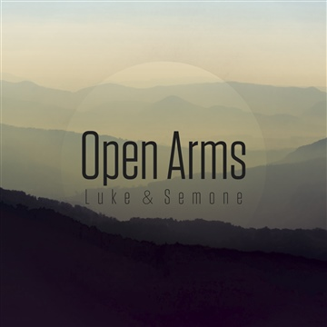 Open Arms by Luke and Semone