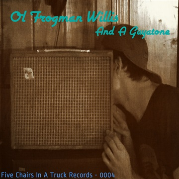 Ol' Frogman Willis : And A Guyatone