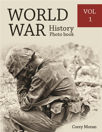 Melissa Bradley : World War History Photo Books VOL.1