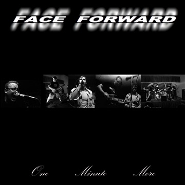 One Minute More by FACE FORWARD