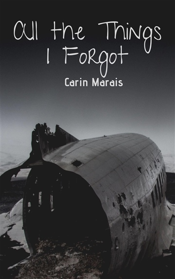All the Things I Forgot by Carin Marais