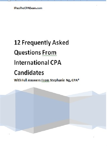 Stephanie Ng : FAQ of CPA Exam International Students