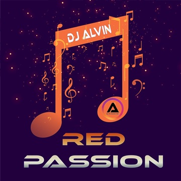 DJ Alvin - Red Passion by ALVIN PRODUCTION ®