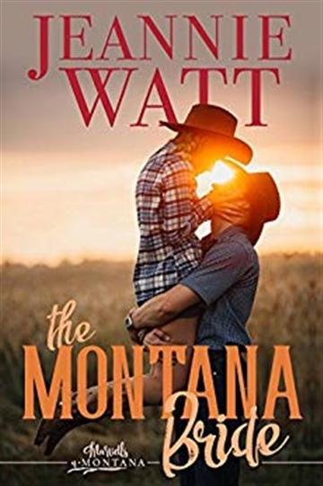 The Montana Bride by Jeannie Watt