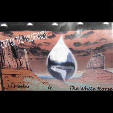 Out of the Wilderness by White Horse Band