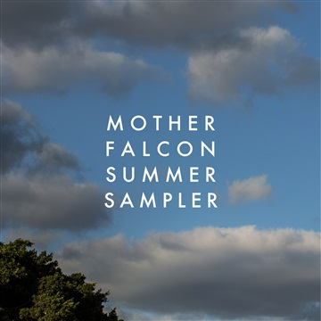 Mother Falcon Summer Sampler  by Mother Falcon