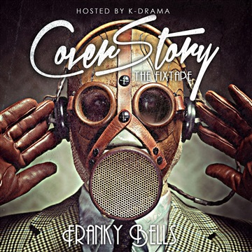 """Cover Story """"The FIXTAPE"""" Hosted By K-DRAMA by Franky Bells"""