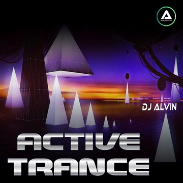 DJ Alvin - Active Trance (Extended Mix) by ALVIN PRODUCTION ®