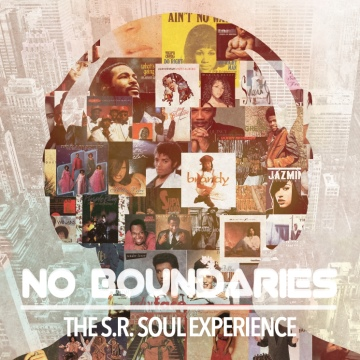 No Boundaries The S.R. Soul Experience Vol.1  by Saeed S.R.Soul