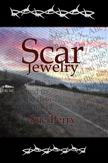 Sue Perry : Scar Jewelry