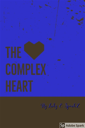 The Complex Heart by Lady E SpeakZ