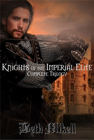 Knights of the Imperial Elite Complete Trilogy (Excerpt) by Beth Mikell