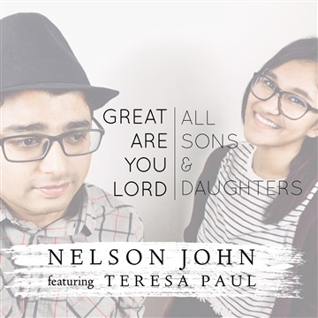 Great Are You Lord || All Sons & Daughters by Nelson John