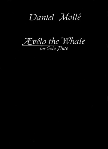 Venturvane (Daniel Mollé) : Ævélo The Whale: for solo flute