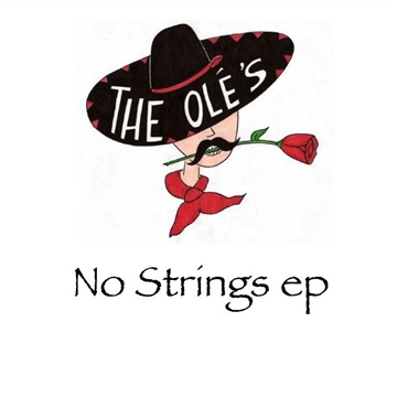 No Strings EP by The Olé's