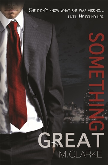 Mary Ting/M. Clarke : Something Great (Book 1)