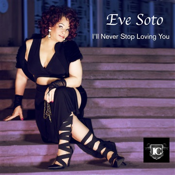 I'll Never Stop Loving You by Eve Soto