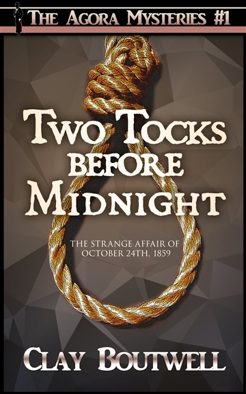 Two Tocks before Midnight by Clay Boutwell