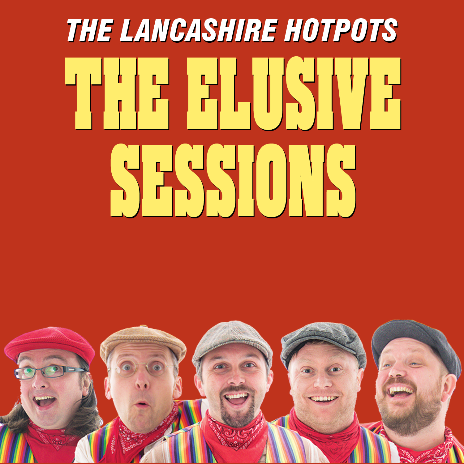 The Elusive Sessions by The Lancashire Hotpots