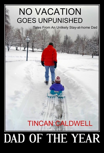 Tin Can Caldwell : No Vacation Goes Unpunished