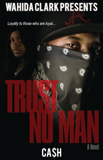Trust No Man by Ca$h