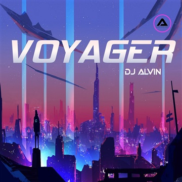 DJ Alvin - Voyager by ALVIN PRODUCTION ®