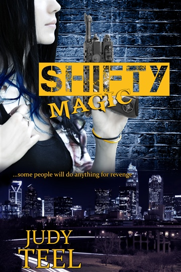 Judy Teel : Shifty Magic
