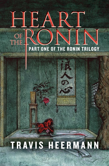 Travis Heermann : Heart of the Ronin
