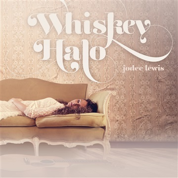 Whiskey Halo by Jodee Lewis
