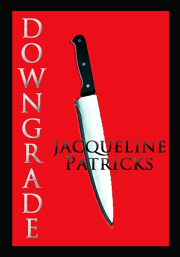 Jacqueline Patricks : Downgrade