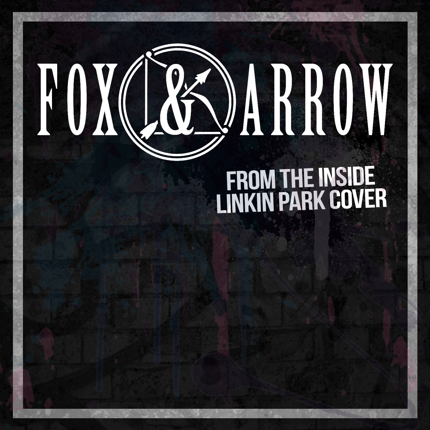 Fox & Arrow : From The Inside
