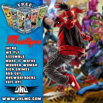 Free Comic Book Day Mixtape by JUSTHIS LEAGUE Music Group
