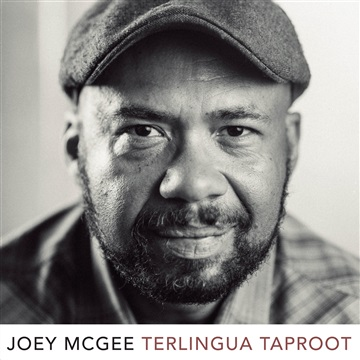 Joey McGee : Terlingua Taproot