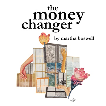 The Money Changer by Martha Boswell