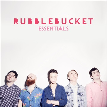 Rubblebucket : Rubblebucket Essentials