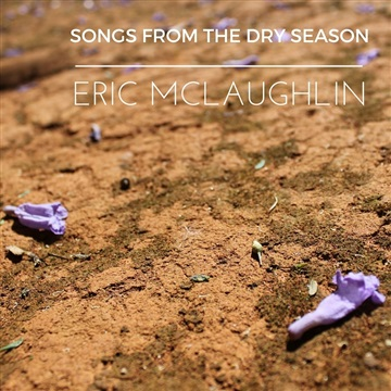 Songs From the Dry Season