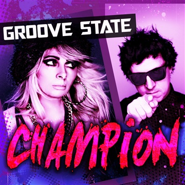 Champion (Single, Club Mix, Global Club Mix) by GROOVE STATE