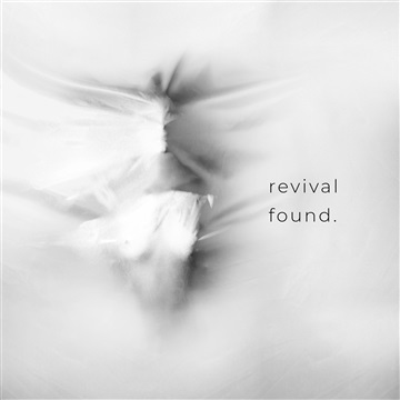 found. by Revival