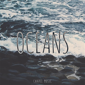 Chapel Music : Oceans (Hillsong United Cover)