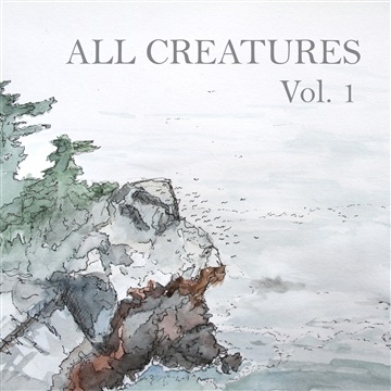 Jacob Montague : All Creatures - Volume One